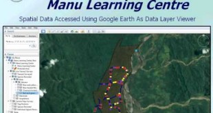 An Introduction To Using Google Earth As A GIS Data Layer Viewer For Conservation Practitioners