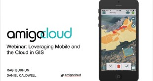 Webinar: Leveraging Mobile and the Cloud in GIS