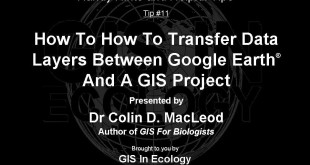 How To Transfer Data Layers Between Google Earth And A GIS Project