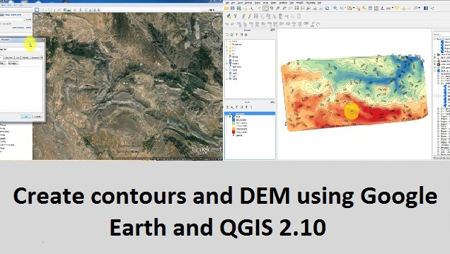 Create contours and DEM using Google Earth and QGIS 2 10