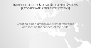 Introduction to Spatial Reference Systems
