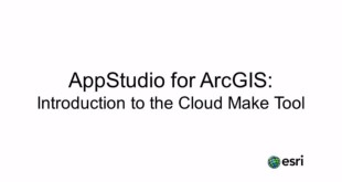 AppStudio for ArcGIS : introduction to the Cloud make tool