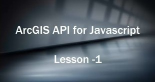 Building web GIS Based Application with ArcGIS API for Javascript