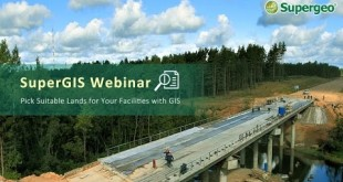 SuperGIS Webinar – Pick a Suitable Land for Your Facility