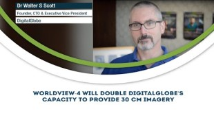 WorldView-4 will double DigitalGlobe's capacity to provide 30 Cm imagery