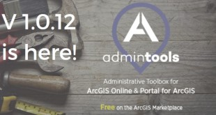 Admin Tools for ArcGIS Online Updated to Version 1.0.12