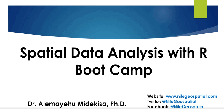 Spatial Data Analysis with R Boot Camp