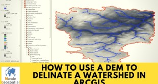 How to use a DEM to delinate a Watershed in ArcGIS