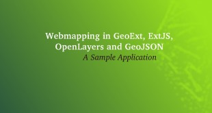 Webmapping applications using GeoExt, ExtJS, OpenLayers and GeoJSON