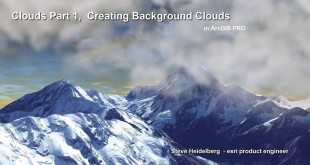 Clouds Part 1, Creating Background Clouds in ArcGIS PRO