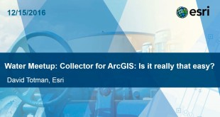 Collector for ArcGIS. Is it really that easy?
