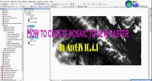 HOW TO CREATE MOSAIC DATASET IN ARCGIS