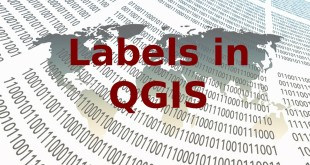 Understand Labels in QGIS