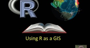 How to use R as GIS tools: here is my own learning experience (Week 1 -Part 1)