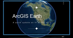 An Overview of ArcGIS Earth V1.4 and V1.5 Updates
