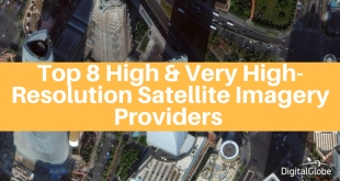 Top 8 High & Very High-Resolution Satellite Imagery Providers