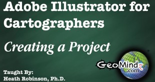 Adobe Illustrator for Cartographers 2: Creating a Project