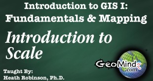 GIS Fundamentals and Mapping 14: Introduction to Scale