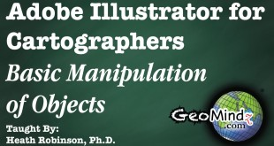 Adobe Illustrator for Cartographers 6: The Basic Manipulation of Layers and Objects