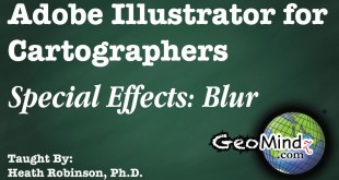 Adobe Illustrator for Cartographers 27: Special Effects Blur