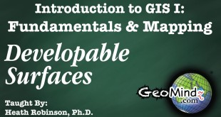 GIS Fundamentals and Mapping 20: Map Projections – Developable Surfaces