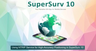 Using NTRIP Service for High-Accuracy Positioning in SuperSurv 10