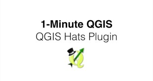 1-Minute QGIS: Dress up your QGIS install with this fun plugin