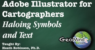 Adobe Illustrator for Cartographers 35: Haloing Symbols and Text