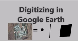 Digitizing in Google Earth (The Best Way)