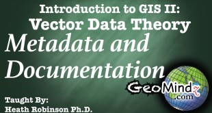 Metadata and Documentation: GIS Vector Data Theory (15)