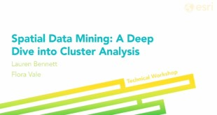 Esri 2014 UC Tech Session: Spatial Data Mining: A Deep Dive into Cluster Analysis